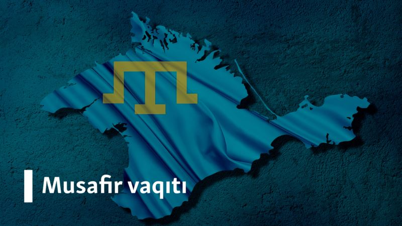 Развитие крымскотатарского языка – Musafir vaqtı